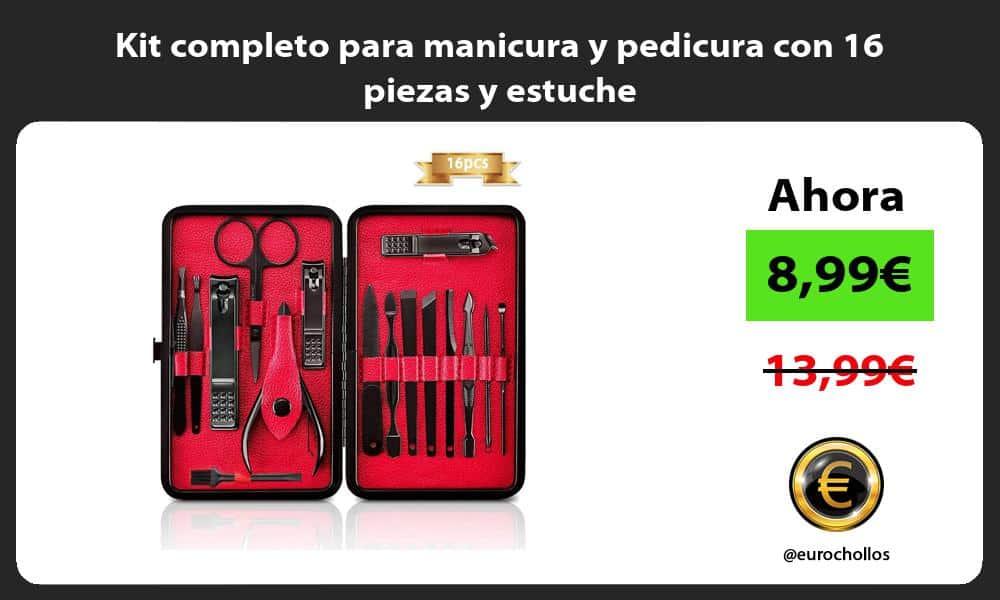 Kit completo para manicura y pedicura con 16 piezas y estuche