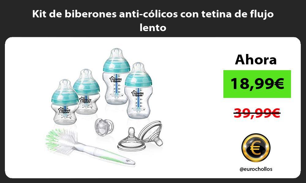 Kit de biberones anti cólicos con tetina de flujo lento