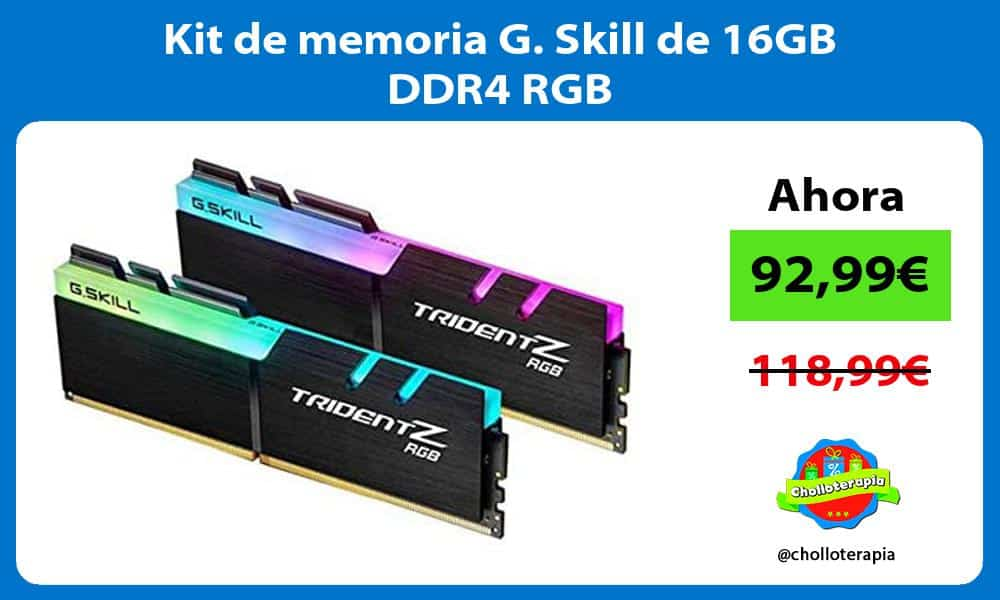 Kit de memoria G Skill de 16GB DDR4 RGB