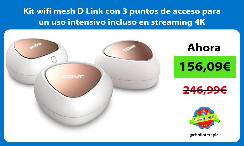 Kit wifi mesh D Link con 3 puntos de acceso para un uso intensivo incluso en streaming 4K