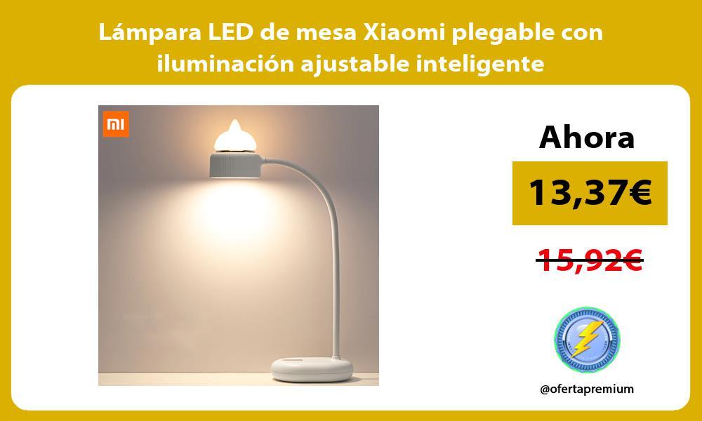 Lámpara LED de mesa Xiaomi plegable con iluminación ajustable inteligente