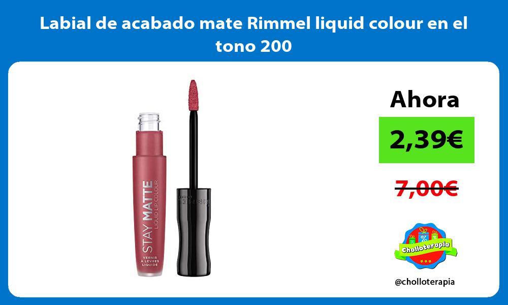Labial de acabado mate Rimmel liquid colour en el tono 200