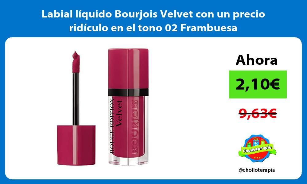 Labial líquido Bourjois Velvet con un precio ridículo en el tono 02 Frambuesa
