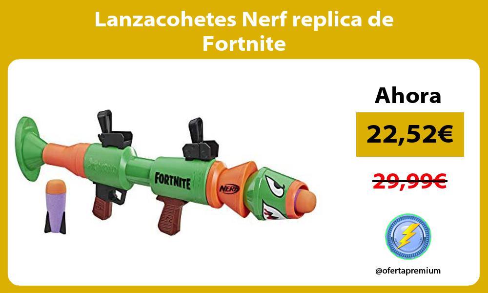 Lanzacohetes Nerf replica de Fortnite