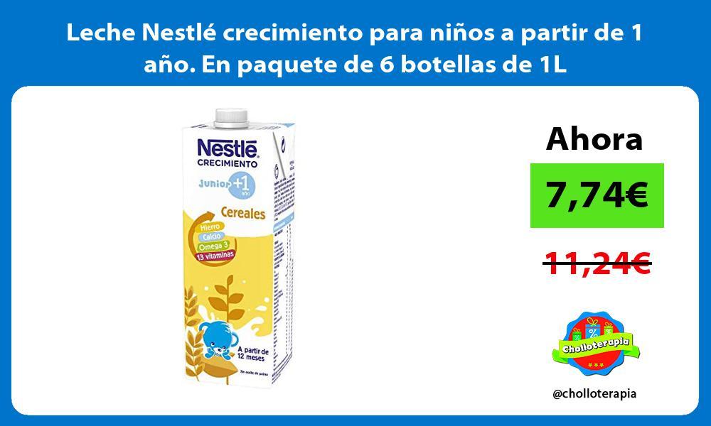 Leche Nestlé crecimiento para niños a partir de 1 año En paquete de 6 botellas de 1L