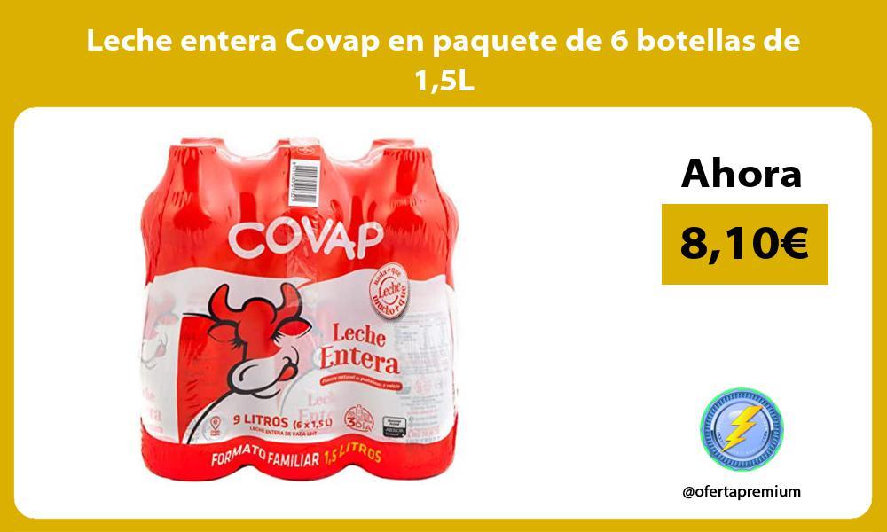 Leche entera Covap en paquete de 6 botellas de 15L