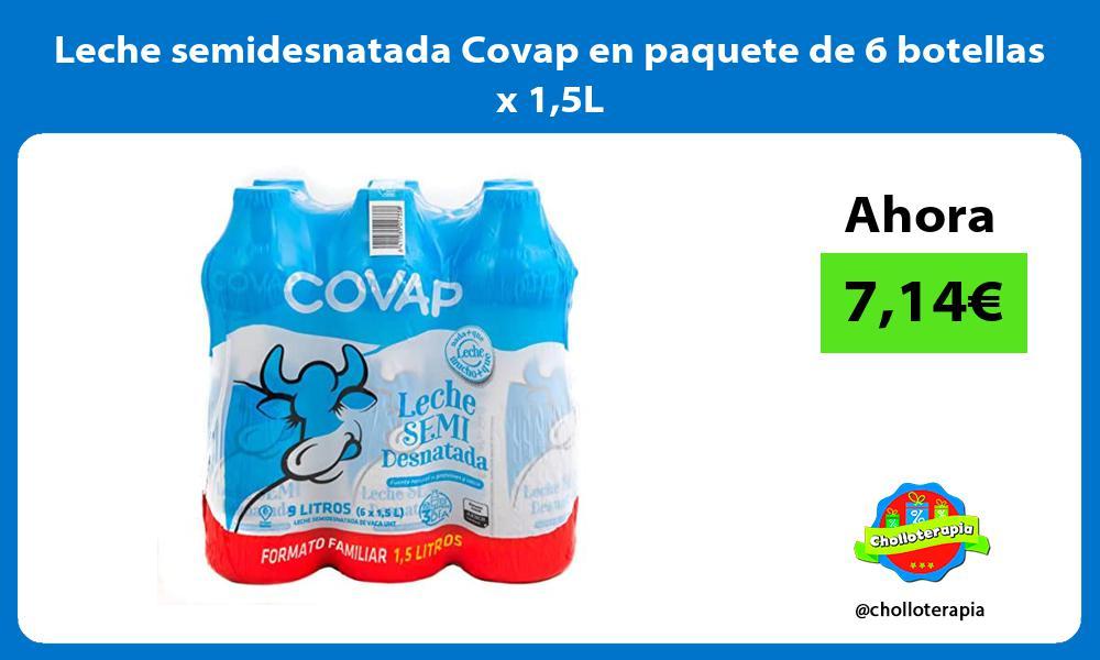 Leche semidesnatada Covap en paquete de 6 botellas x 15L