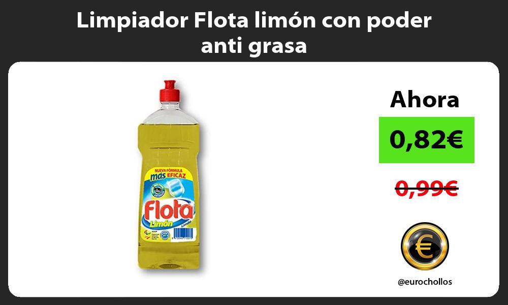 Limpiador Flota limón con poder anti grasa