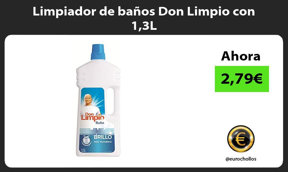 Limpiador de baños Don Limpio con 13L