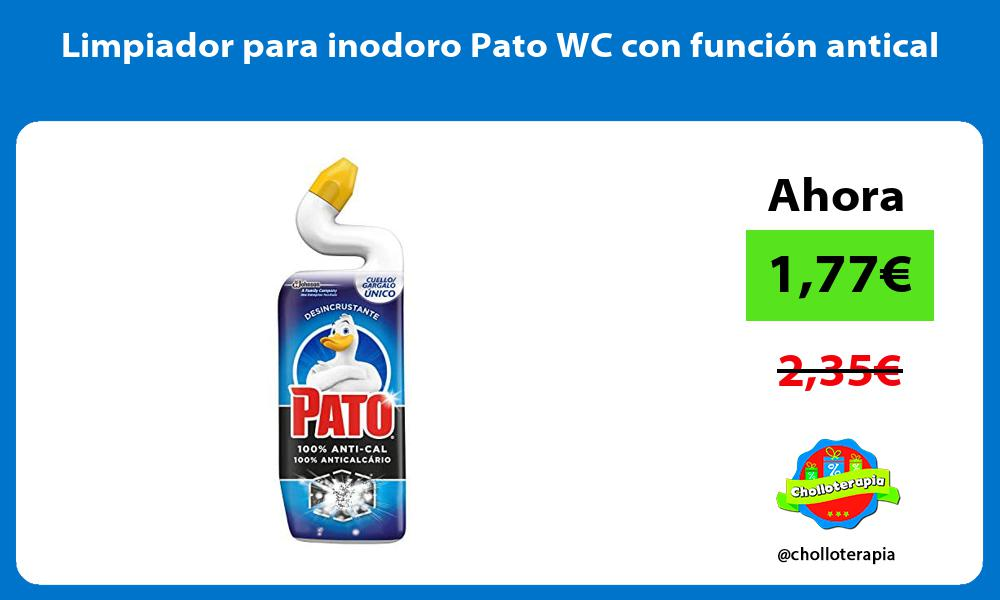 Limpiador para inodoro Pato WC con función antical
