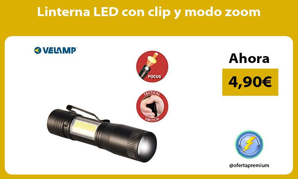 Linterna LED con clip y modo zoom