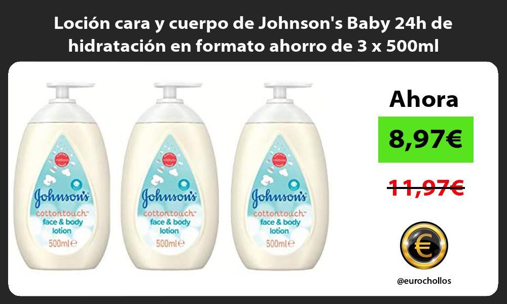 Loción cara y cuerpo de Johnsons Baby 24h de hidratación en formato ahorro de 3 x 500ml