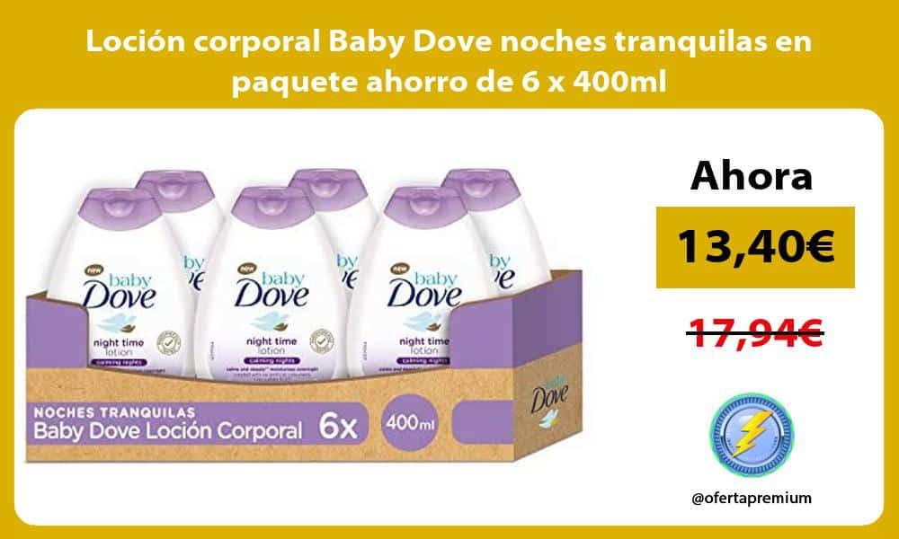 Loción corporal Baby Dove noches tranquilas en paquete ahorro de 6 x 400ml