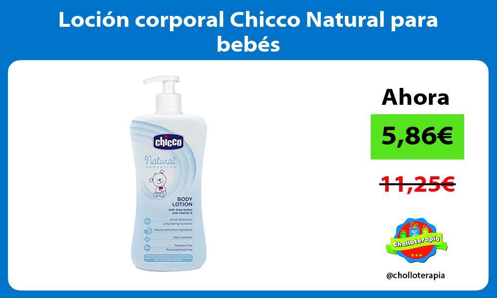 Loción corporal Chicco Natural para bebés