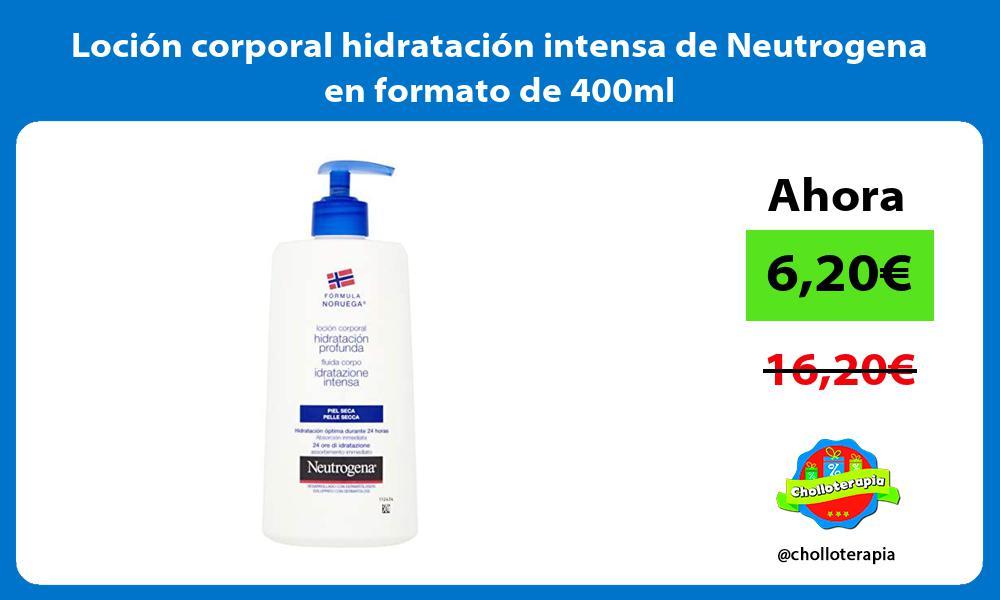Loción corporal hidratación intensa de Neutrogena en formato de 400ml