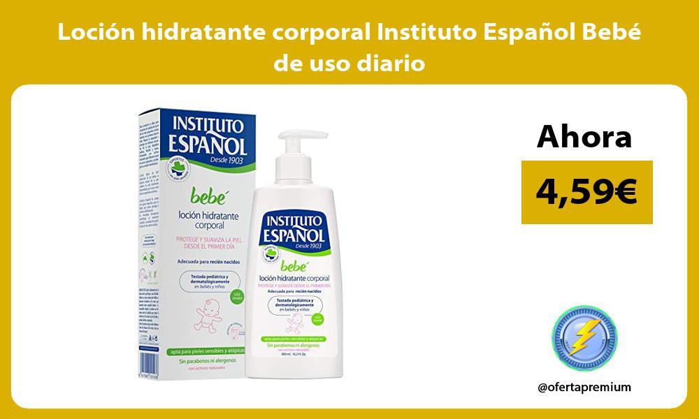 Loción hidratante corporal Instituto Español Bebé de uso diario