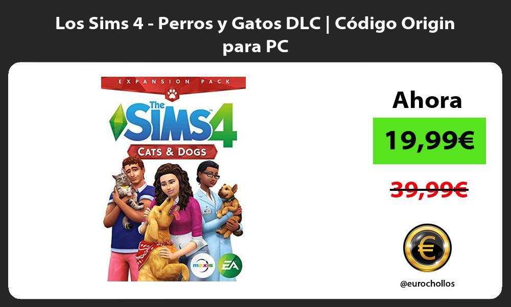 Los Sims 4 Perros y Gatos DLC Código Origin para PC