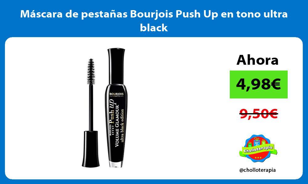 Máscara de pestañas Bourjois Push Up en tono ultra black