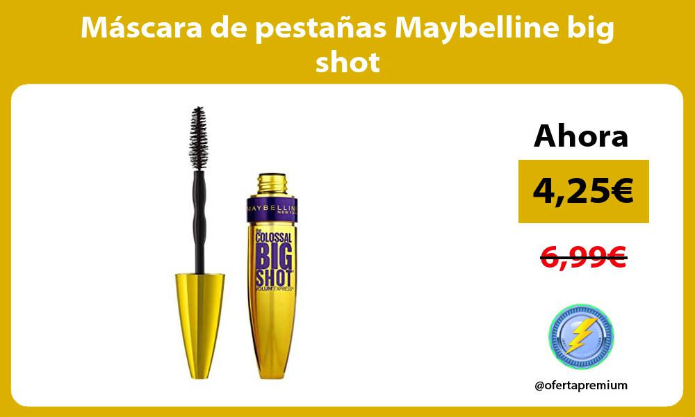Máscara de pestañas Maybelline big shot