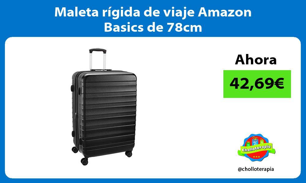 Maleta rígida de viaje Amazon Basics de 78cm