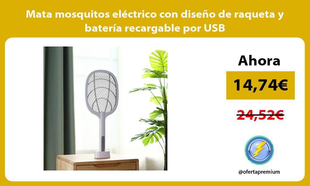 Mata mosquitos eléctrico con diseño de raqueta y batería recargable por USB