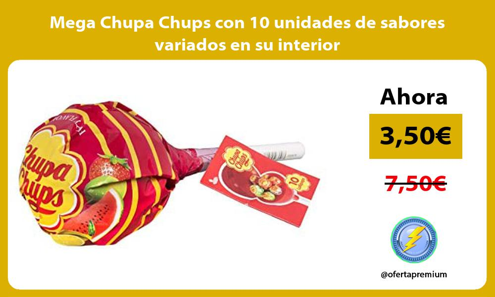 Mega Chupa Chups con 10 unidades de sabores variados en su interior