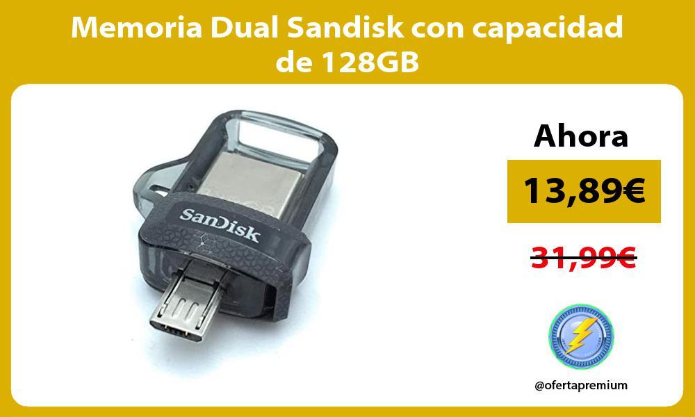 Memoria Dual Sandisk con capacidad de 128GB