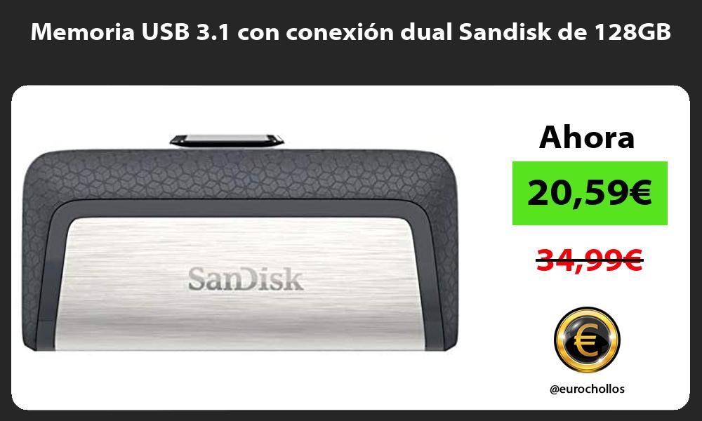 Memoria USB 3 1 con conexión dual Sandisk de 128GB