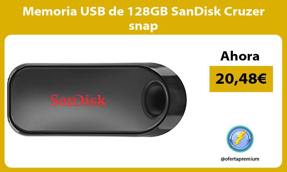 Memoria USB de 128GB SanDisk Cruzer snap