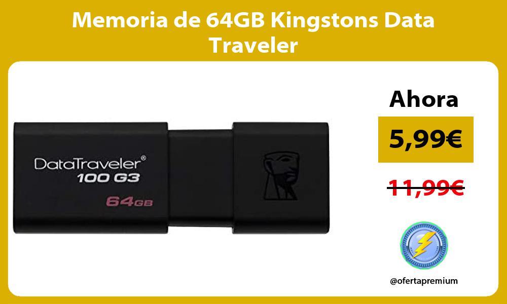 Memoria de 64GB Kingstons Data Traveler