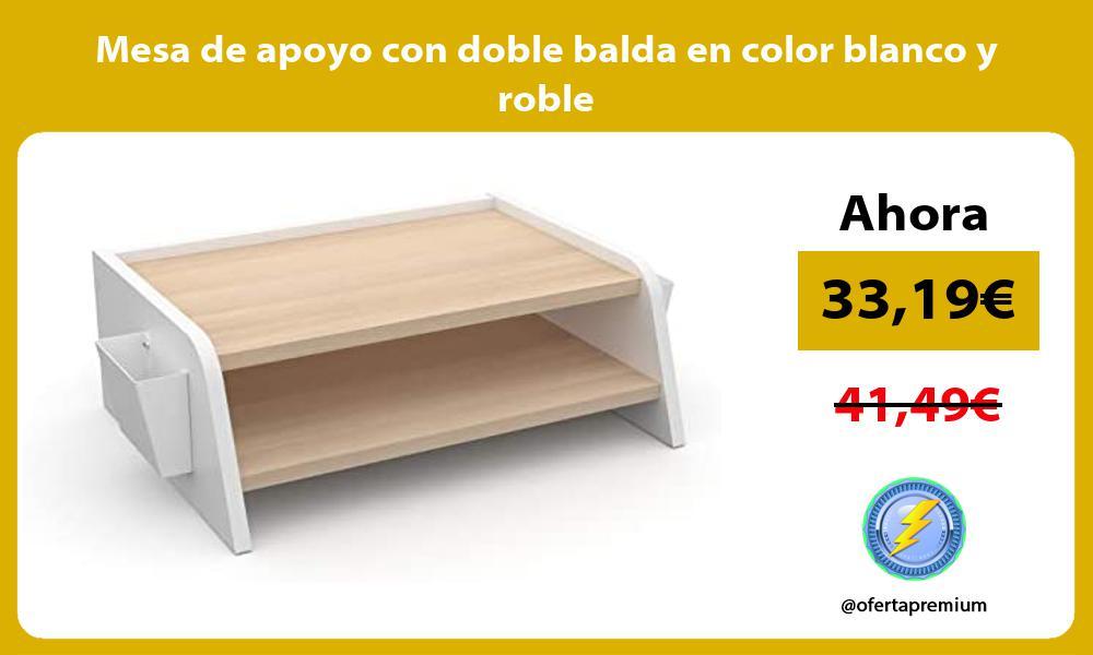 Mesa de apoyo con doble balda en color blanco y roble