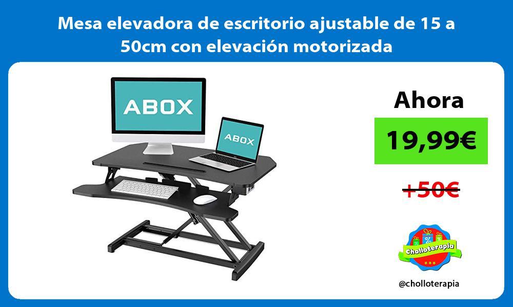 Mesa elevadora de escritorio ajustable de 15 a 50cm con elevación motorizada
