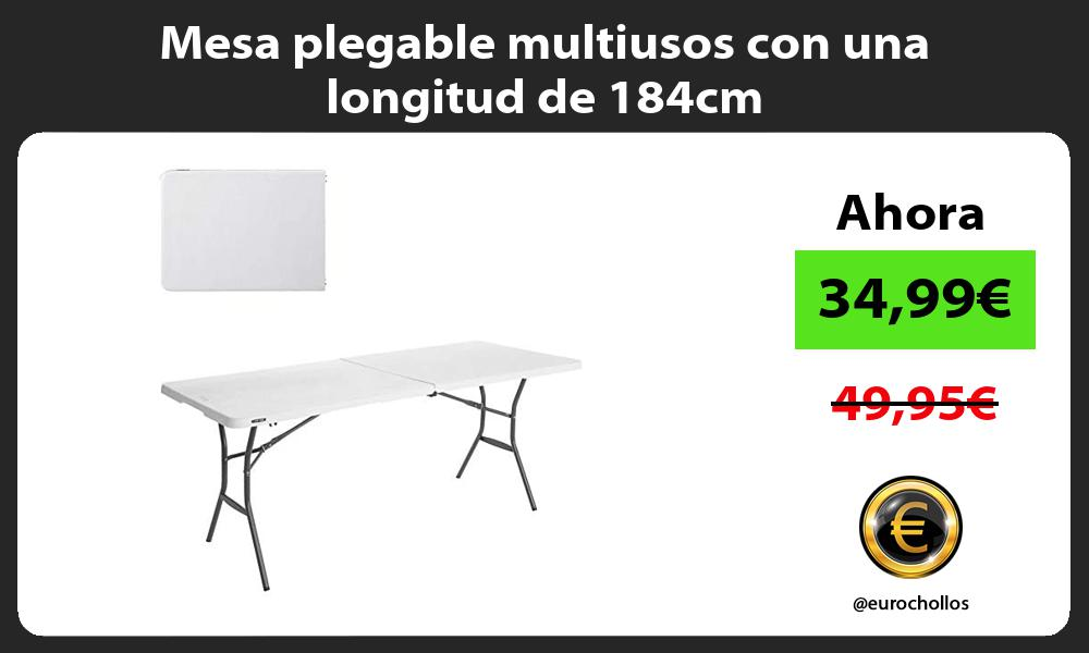 Mesa plegable multiusos con una longitud de 184cm