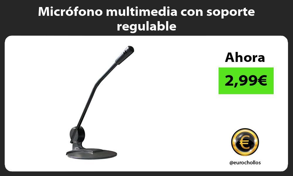 Micrófono multimedia con soporte regulable