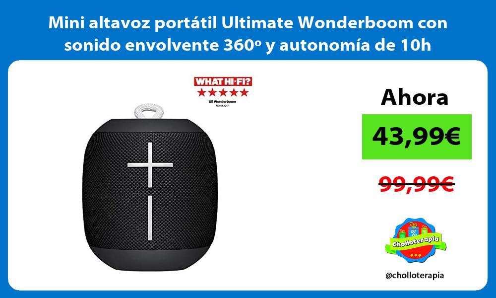 Mini altavoz portátil Ultimate Wonderboom con sonido envolvente 360º y autonomía de 10h