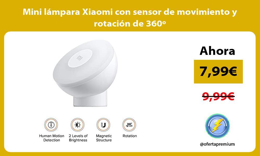 Mini lámpara Xiaomi con sensor de movimiento y rotación de 360º