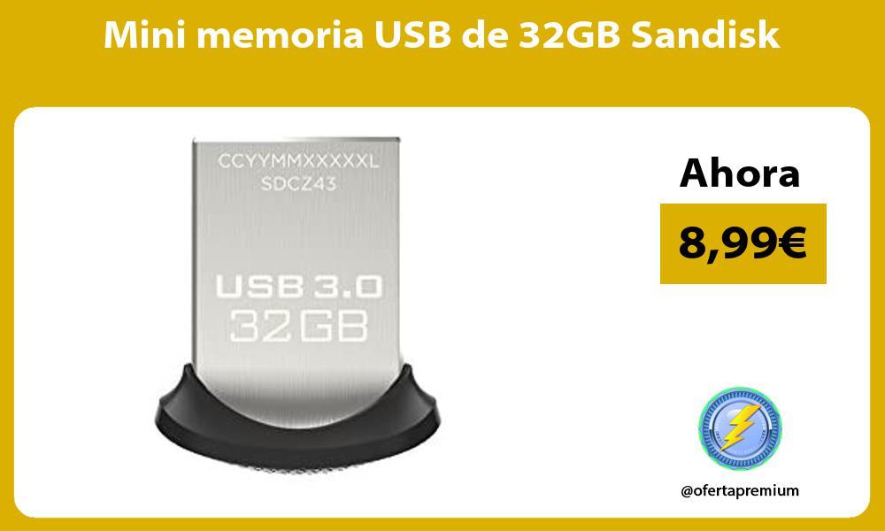 Mini memoria USB de 32GB Sandisk