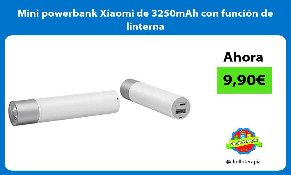 Mini powerbank Xiaomi de 3250mAh con función de linterna