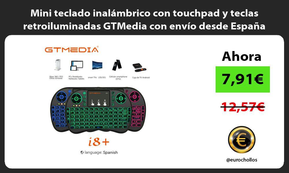 Mini teclado inalámbrico con touchpad y teclas retroiluminadas GTMedia con envío desde España