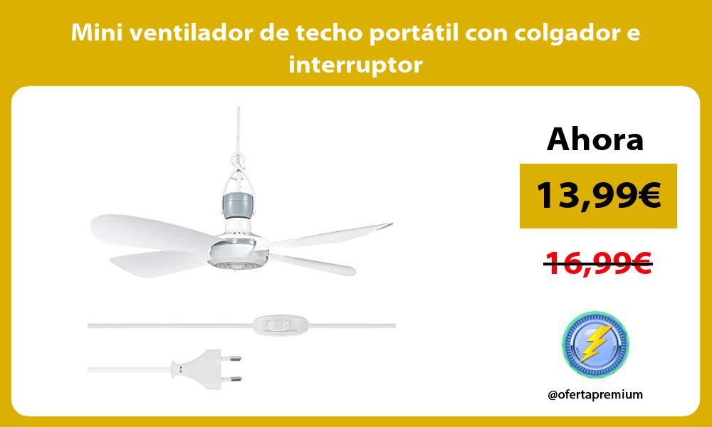 Mini ventilador de techo portátil con colgador e interruptor
