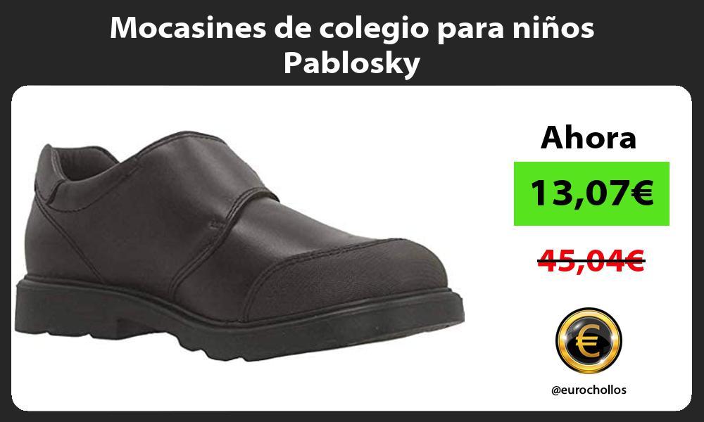 Mocasines de colegio para niños Pablosky