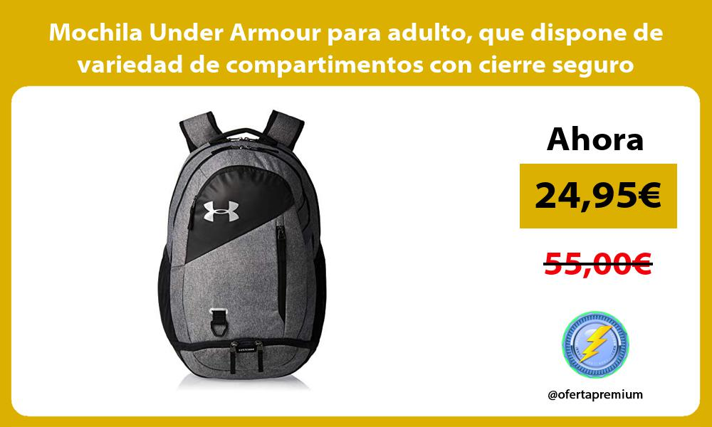 Mochila Under Armour para adulto que dispone de variedad de compartimentos con cierre seguro