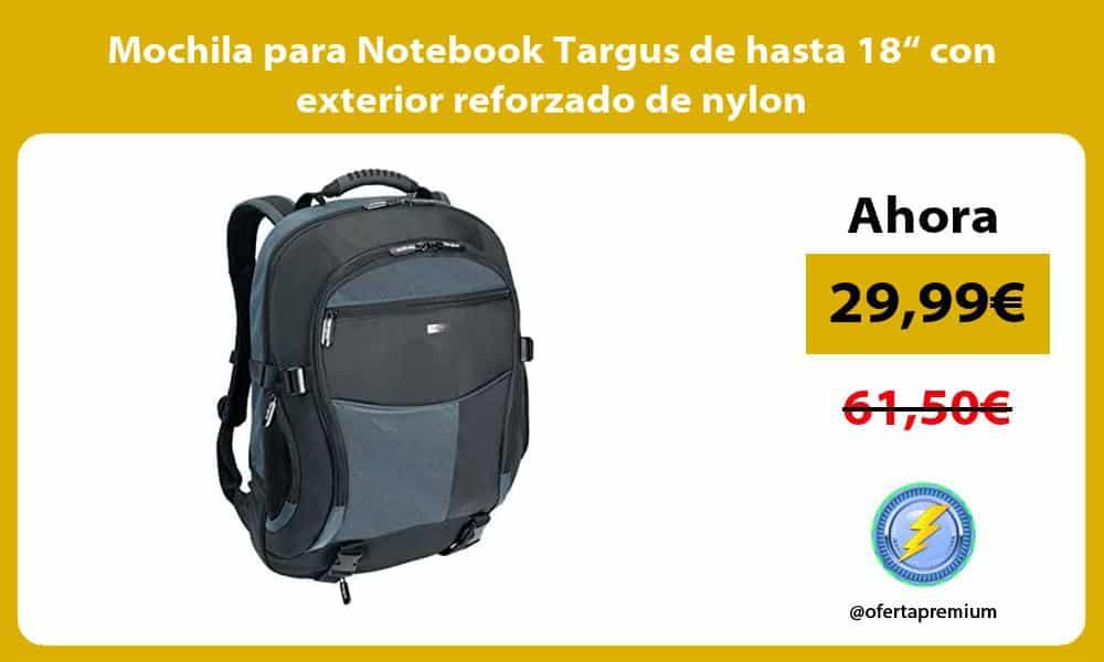 """Mochila para Notebook Targus de hasta 18"""" con exterior reforzado de nylon"""