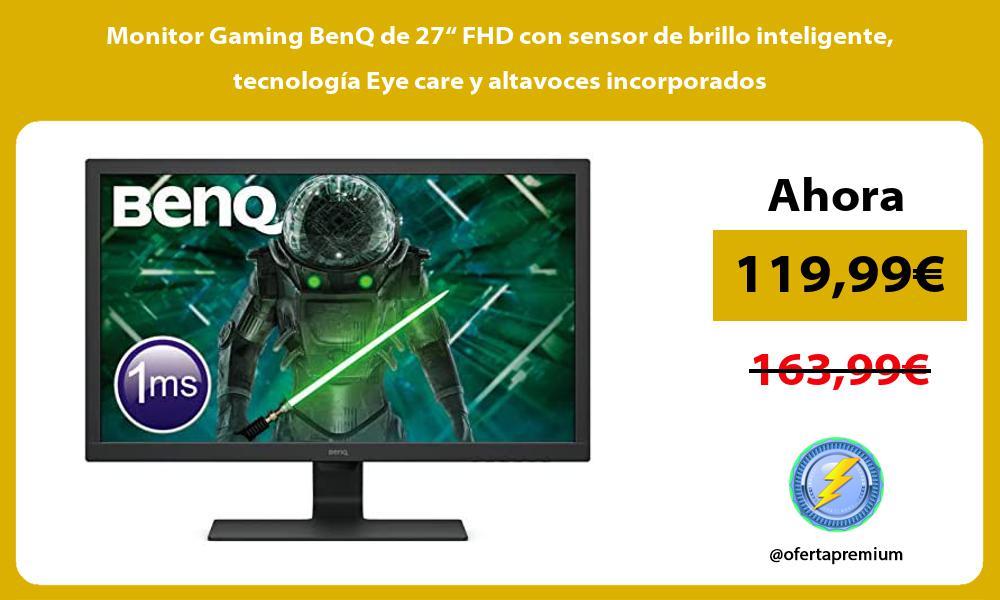 """Monitor Gaming BenQ de 27"""" FHD con sensor de brillo inteligente tecnología Eye care y altavoces incorporados"""