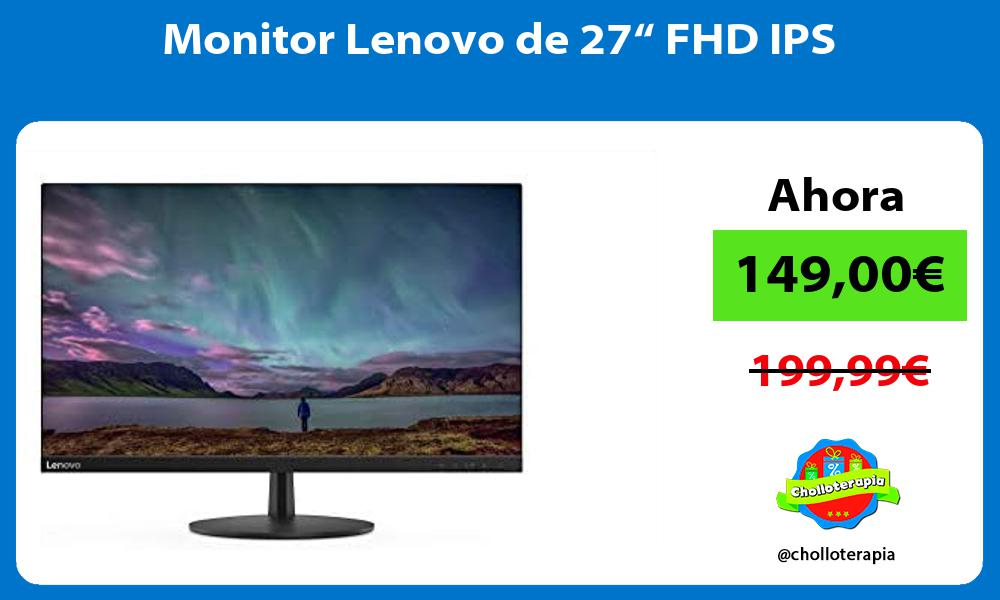 """Monitor Lenovo de 27"""" FHD IPS"""
