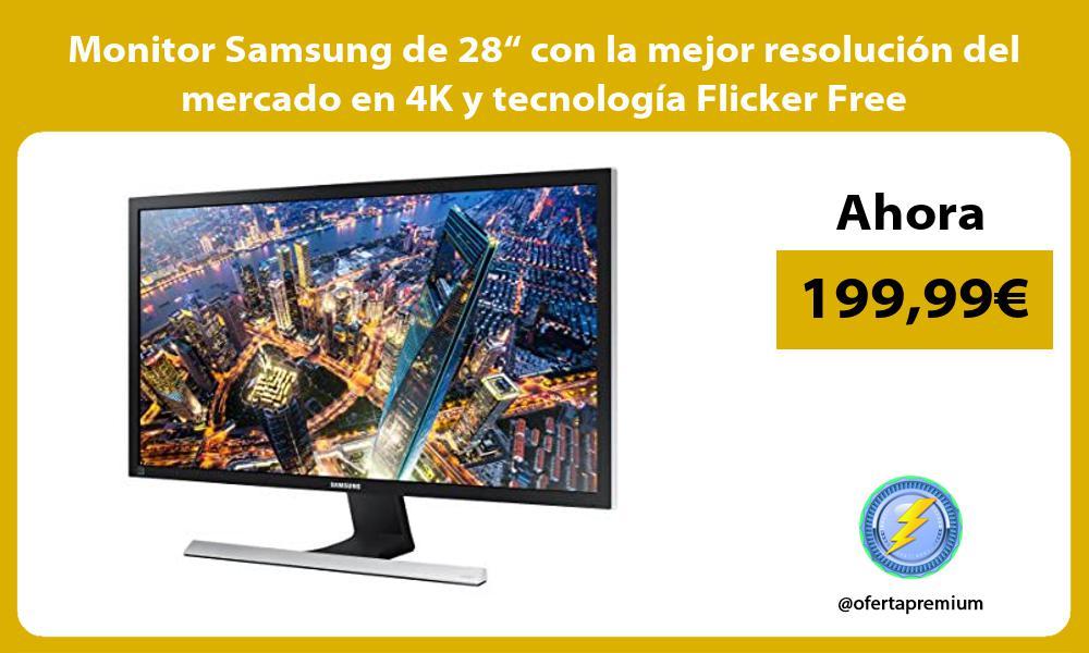 """Monitor Samsung de 28"""" con la mejor resolución del mercado en 4K y tecnología Flicker Free"""