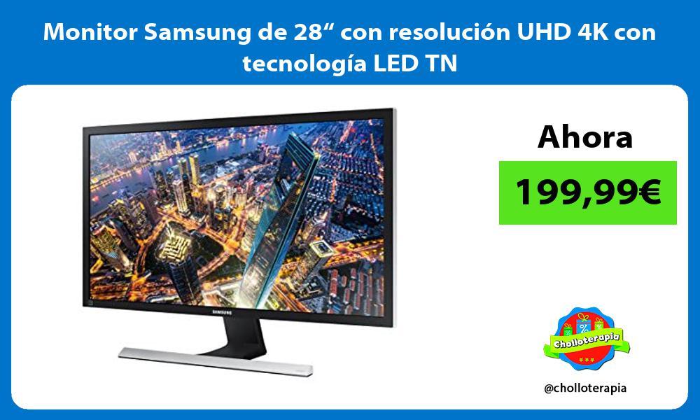 """Monitor Samsung de 28"""" con resolución UHD 4K con tecnología LED TN"""