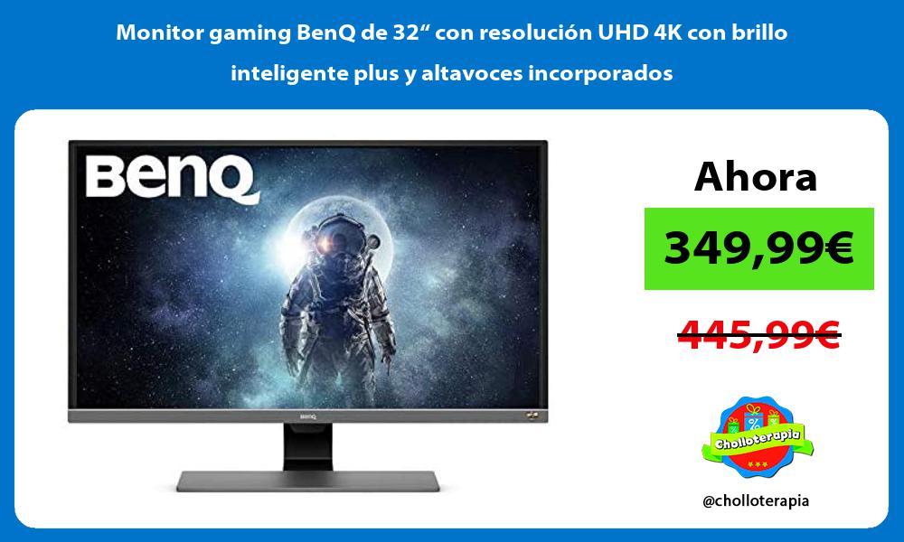 """Monitor gaming BenQ de 32"""" con resolución UHD 4K con brillo inteligente plus y altavoces incorporados"""