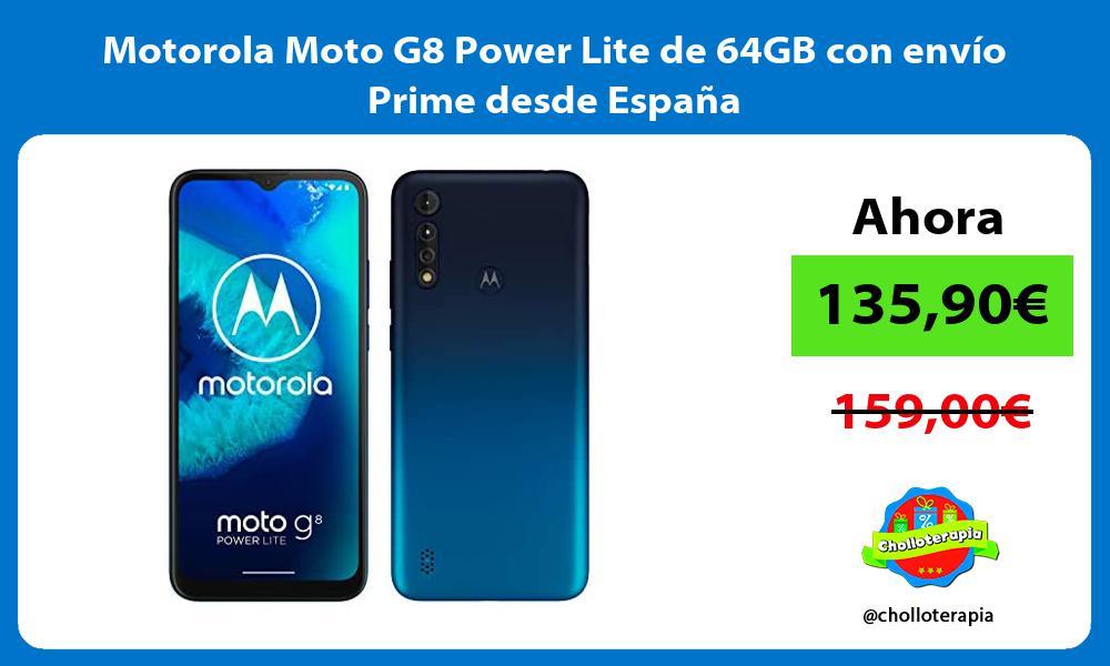 Motorola Moto G8 Power Lite de 64GB con envío Prime desde España