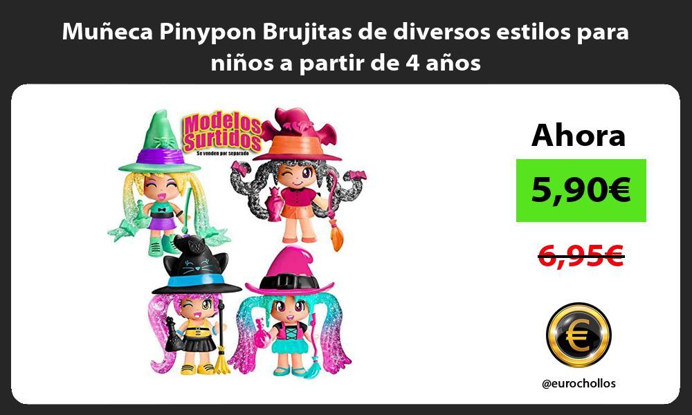 Muñeca Pinypon Brujitas de diversos estilos para niños a partir de 4 años